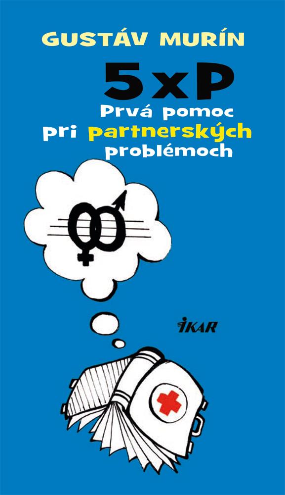 Prva pomoc pri partnerskych problemoch