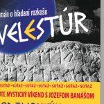 Mystický Velestúr a hľadanie zmyslu života