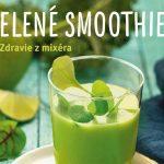 Zelené smoothie z mixéra!