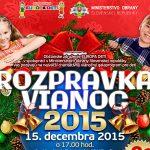 """""""ROZPRÁVKA VIANOC – 2015"""""""