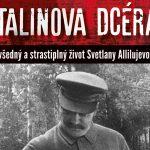 Stalinova dcéra – celoživotné bremeno