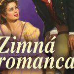 Vychutnajte si historickú romancu