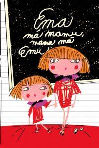 Ema má mamu, mama má Emu