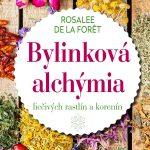 Bylinková alchýmia – Svet byliniek ako na dlani