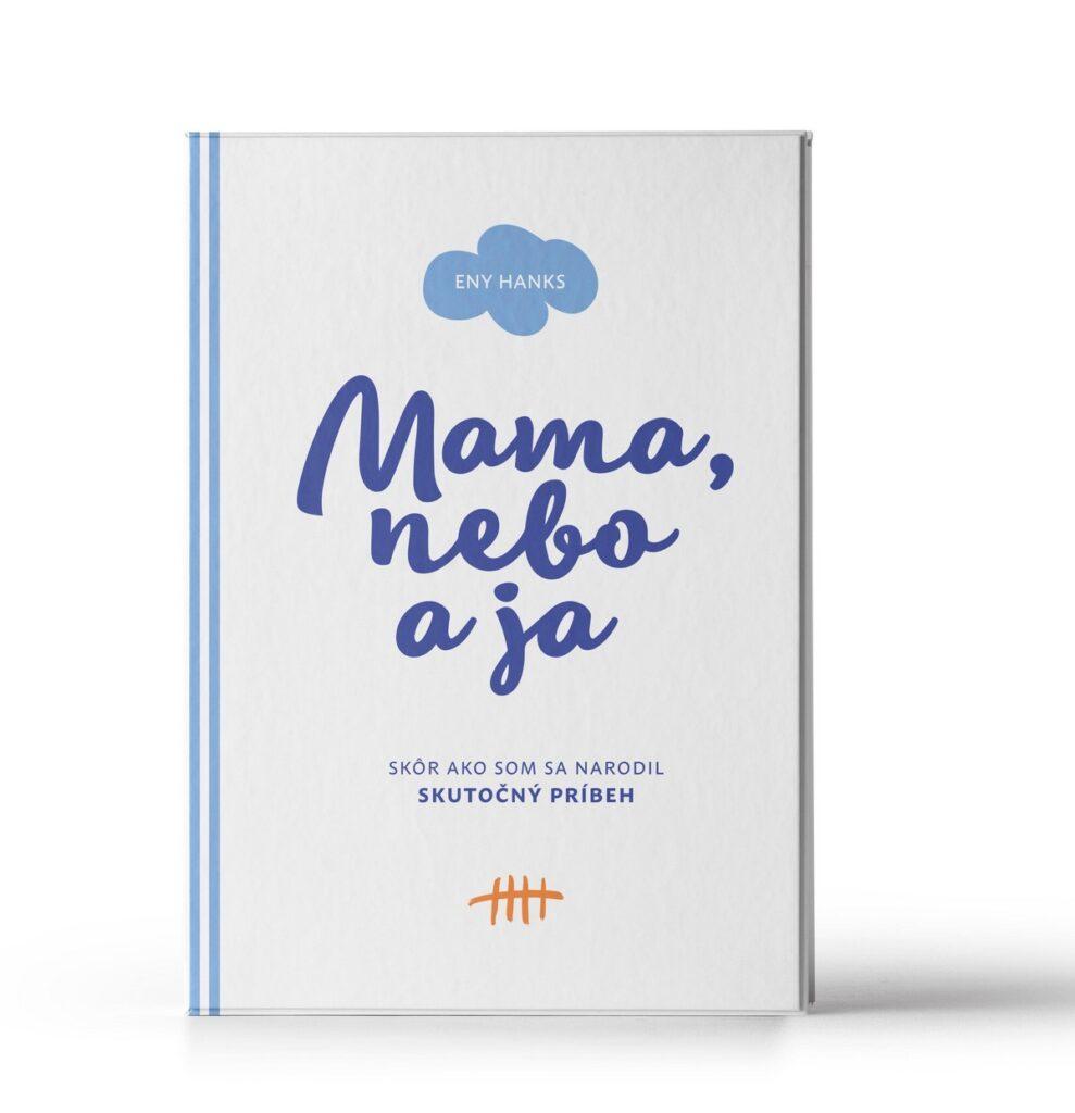 Mama, nebo a ja